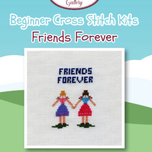 Friends Forever - Beginners Cross Stitch Kit-0